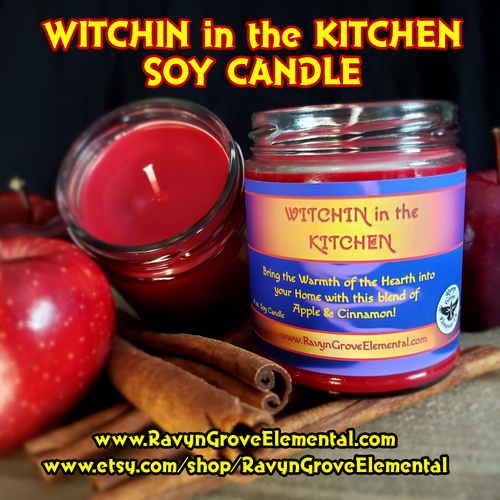 WITCHIN IN THE KITCHEN Soy Candle crafted by Ravyn Grove Elemental LLC Infused with our sweet Apple Cinnamon Harmonious Home Oil! Great in Workins to help smooth tensions and sweeten relations! Limited Seasonal Release.