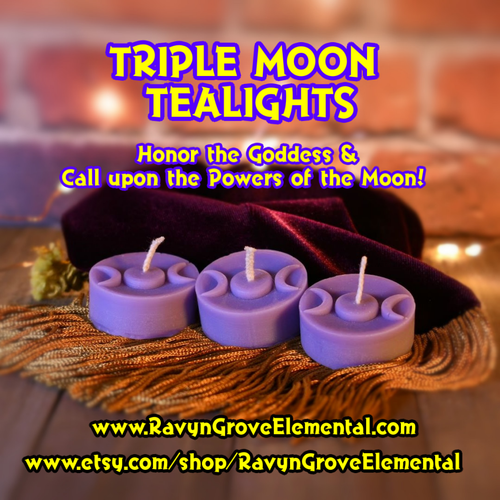 TRIPLE MOON TRIPLE GODDESS TEALIGHTS crafted by Ravyn Grove Elemental LLC - Honor the Goddess in her Devine Feminine!