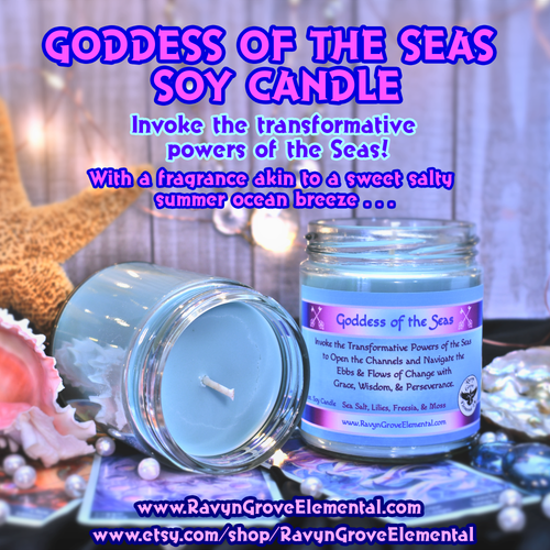 Light our GODDESS OF THE SEAS SOY CANDLE crafted by Ravyn Grove Elemental to Invoke the transformative powers of the Seas to open the channels & navigate the ebbs and flows of change with grace, wisdom, & perseverance!