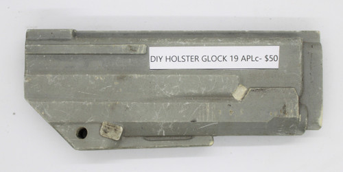 DIY Holster Glock 19 APLc CNC Mold