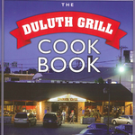 The Duluth Grill Cook Book