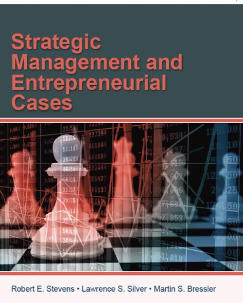 Strategic Management and Entrepreneurial Cases (eBook)
