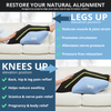 2 Comfort Positions for Legs or Knee relief