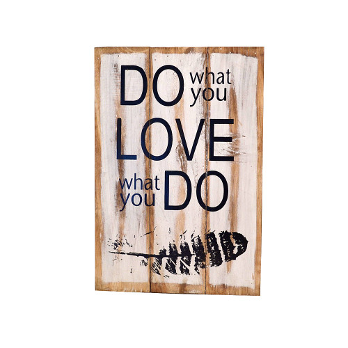 Do What You Love Wood Plaque  Approx 28x40cm