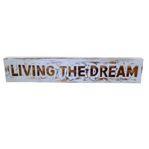 Sign Living The Dream   Grey Wash/Natural Size : 60 x 11 x 3 cm Free standing or hangs