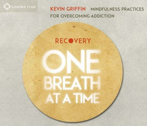 Recovery One Breath At A Time (2CD) Mindfulness has proven medical benefits for relief from pain and stress, but what about addiction? As Kevin Griffin has learned, there is no more powerful tool than mindfulness for helping us cope with the moment-to-moment challenges of recovery. With Recovery One Breath at a Time, this innovative teacher presents two sessions of mindfulness training adapted to support anyone currently in a recovery program or coping with addiction.  This beginner-friendly audio offers both guided meditations and on-the spot practices for dealing with cravings as they arise, working skillfully with physical and emotional strain, identifying and disarming the triggers that lead us back to addiction, and cultivating positive states of mind for long-term health. When we're struggling with addiction, every clean breath is a victory. Recovery One Breath at a Time brings us essential mindfulness tools that can make the difference between suffering and liberation on this difficult journey to wholeness.