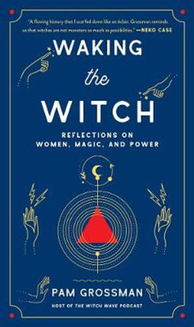 Waking the Witch: Reflections on Women, Magic, and Power A whip-smart and illuminating exploration of the world's fascination with witches from podcast host and practicing witch Pam Grossman (The Witch Wave), who delves deeply into why witches have intrigued us for centuries and why they're more relevant now than ever.  When you think of a witch, what do you picture? Pointy black hat, maybe a broomstick. But witches in various guises have been with us for millennia. In Waking the Witch, Pam Grossman explores the cultural and historical impact of the world's most magical icon. From the idea of the femme fatale in league with the devil in early modern Europe and Salem, to the bewitching pop culture archetypes in Buffy the Vampire Slayer, Sabrina the Teenage Witch, and Harry Potter; from the spooky ladies in fairy tales and horror films to the rise of feminist covens and contemporary witchcraft, witches reflect the power and potential of women.  In this fascinating read that is part cultural analysis, part memoir, Pam opens up about her own journey on the path to witchcraft, and how her personal embrace of the witch helped her find strength, self-empowerment, and a deeper purpose.  A comprehensive meditation on one of the most mysterious and captivating figures of all time, Waking the Witch celebrates witches past, present, and future, and reveals the critical role they have played—and will continue to play—in shaping the world as we know it.
