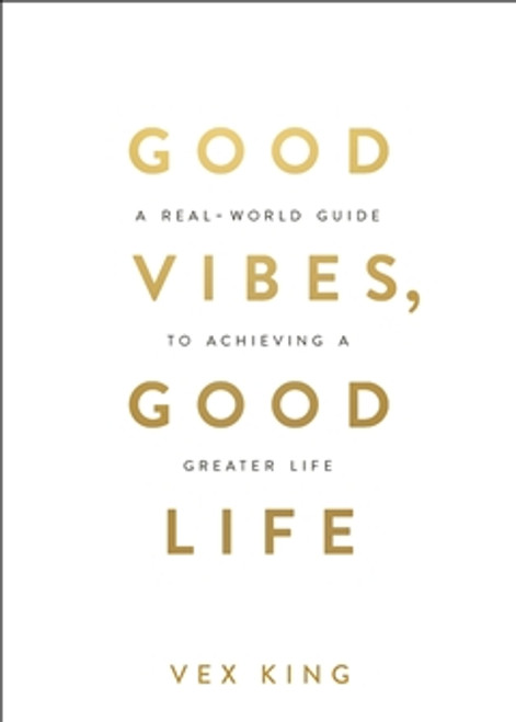 Good Vibes, Good Life Good Vibes, Good Life shares deep spiritual knowledge in a way that's easy to understand, while providing practical solutions. Down-to-earth and relatable, this book is for those seeking a way out of darkness and the tools to build a new life.  A beautifully designed book full of inspiring quotes and tried-and-tested wisdom on using positivity to create a life you love.  Vex King is leading a revolution for the next generation of spiritual seekers. An online inspiration to hundreds of thousands of people, Vex is a role model for young people seeking a new way of living. Vex beat all the odds of an incredibly difficult childhood – his family were often homeless and he suffered racist abuse in a violent neighbourhood. Despite these challenges, Vex went on to complete university and thrive in his career. His work brought him into contact with people who started asking him for life advice and Vex began sharing his ideas through social media. His positive and encouraging posts very quickly began to attract a highly engaged following who related to his messages and looked to Vex for guidance.  This book is a collection of Vex's most popular wisdom. It is a guide to transforming negative emotions to positive ones, developing self-love, mind mastery, and goal setting, and finding a deeper purpose in life. On social media, Vex is asked the same questions over and over again.