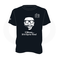 Scoop B Radio 'I Mean... It's Up To You!' Black T-Shirt