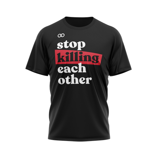 Stop Killing Eachother - Black Tee