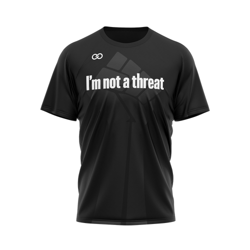 I'm Not a Threat - Black Tee
