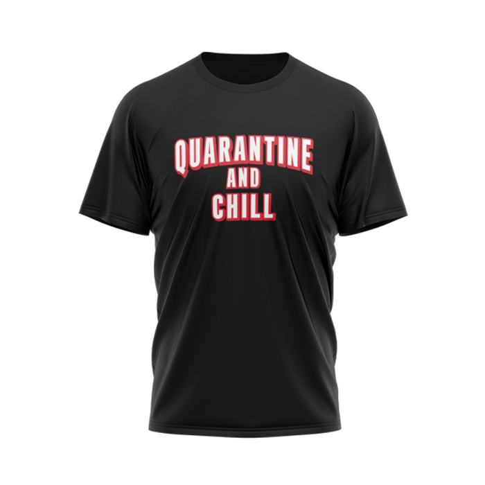 Quarantine and Chill Black Tee