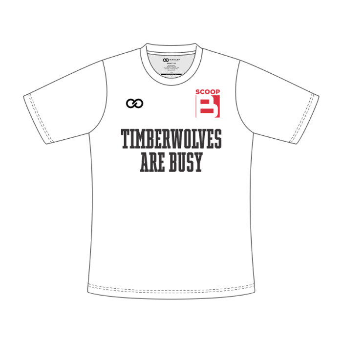 Scoop B Timberwolves are Busy - T-Shirt - White
