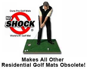 Dura-Pro Residential Golf Mats Make All Other Mats Obsolete!