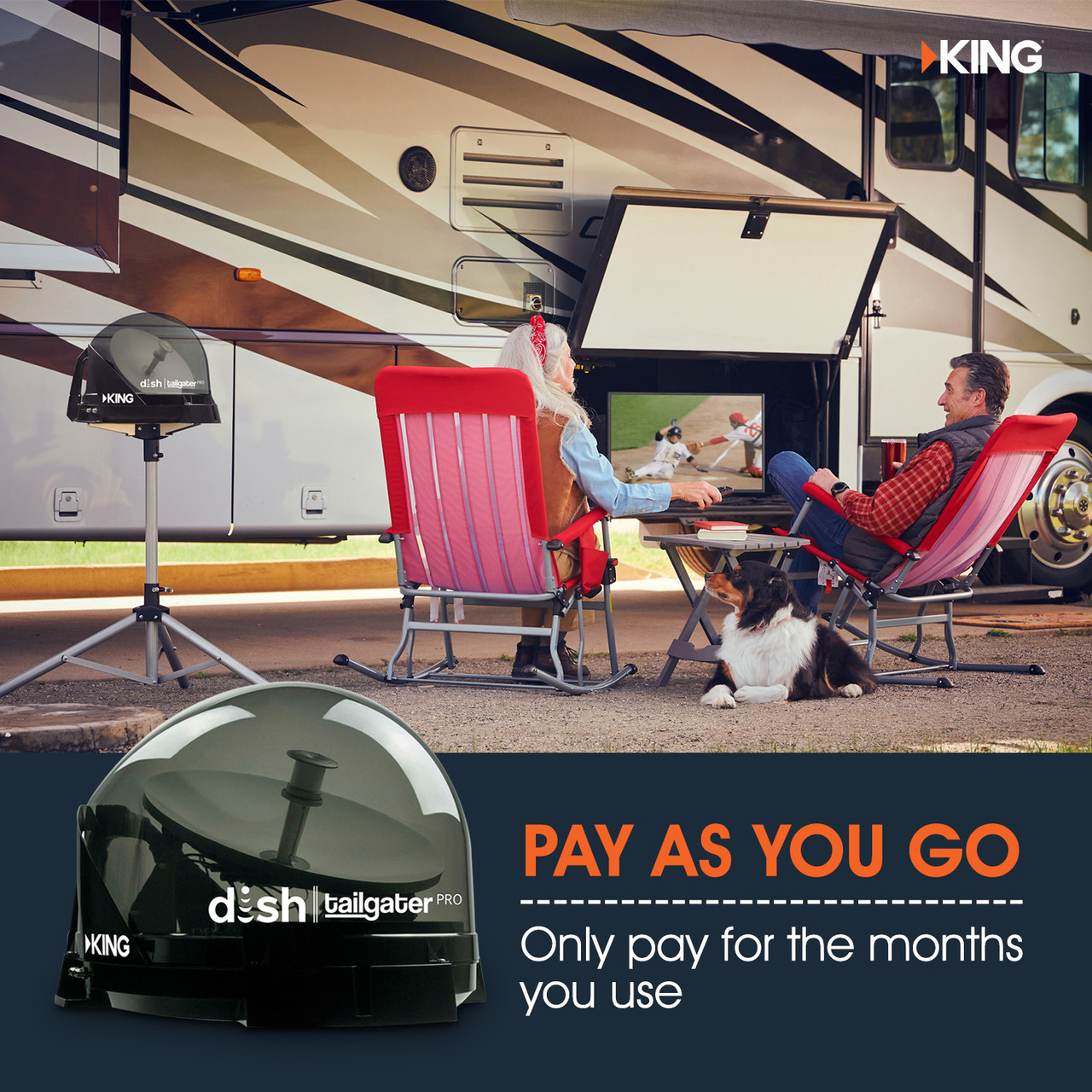 One of the best things about the DISH Tailgater Pro from KING is you only pay for what you need. Simply call DISH to purchase a pay-as-you-go monthly service to access the DISH network. If you've already got a DISH subscription at home, DISH can upgrade your plan to enable access for your KING mobile satellite dish.