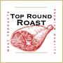 Top Round Roast