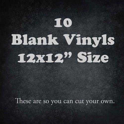 """10 Blank Vinyls 12x12"""" Size"""