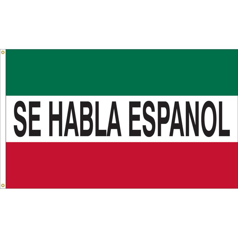 3' x 5' - SE HABLA ESPANOL - Green/White/Red Message Flag