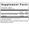 Supplement Facts Serving Size: 1 capsule, Servings Per Container: 120. Ingredients: Chromium (as Chromium Picolinate) 250 mcg 714%, L-Carnitine 250 mg	†. *Percent Daily Value based on a 2000 calorie diet.†Daily Value not established    Other ingredients:Rice flour (Oryza sativa), plant-based magnesium stearate, vegetable cellulose (capsule).