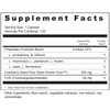 Supplement Facts Serving Size: 1 capsule; Servings Per Container: 120 Ingredients: Proprietary Probiotic Blend, 6 billion CFU's: L. acidophilus, B. bifidum, L. rhamosus, L. plantarum, L. reuteri, L. casei, L. fermentum; Cranberry Seed Flour (Nutri-Power Flour™) 300 mg†, FOS (Fructooligosaccharides) 50 mg†. †Daily Value not established. Other Ingredients: Rice starch, rice extract, rice concentrate, vegetable cellulose.