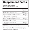 Supplement Facts Serving Size: 1 capsule; Servings Per Container: 120 Ingredients: Devil's Claw Root Powder 100 mg†, Japanese Knotweed Root Extract (Polygonum cuspidatum) 75 mg†, Grape Skin Extract (Vitis vinifera) 50 mg†, Clove Flower Bud Extract (Syzygium aromaticum) 25 mg†. †Daily Value not established. Other Ingredients: Rice Flour, vegetable cellulose (capsule).