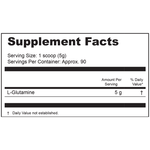 Supplement Facts Serving Size: 1 scoop (5g); Servings Per Container: Approx. 90  Ingredients: L-Glutamine 5 g.