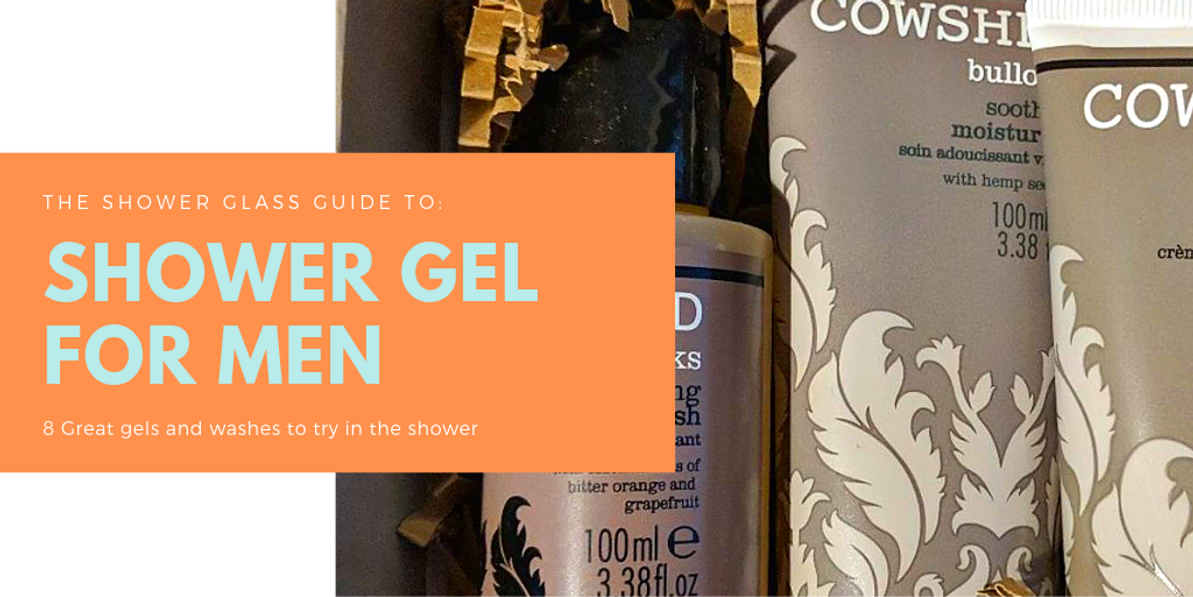 A Pro's Guide to Shower Gel For Men 2019