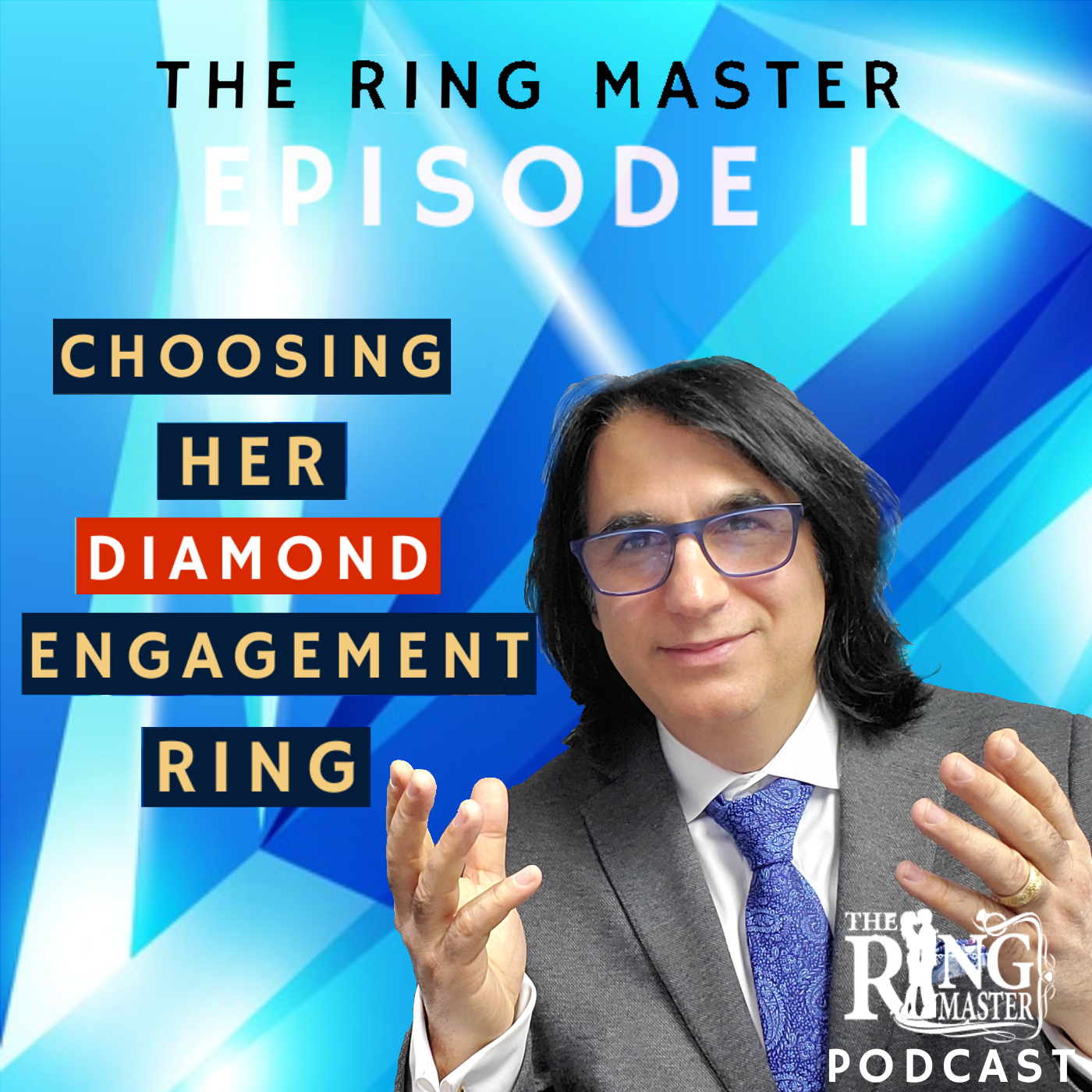 ring-master-podcast-episode-1-choosing-her-diamond-engagement-ring.png
