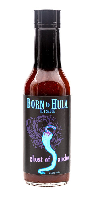 "Born to Hula / Ghost of Ancho Hot Sauce ""Front Label"""