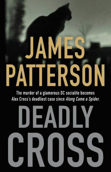 Little, Brown and Company Deadly Cross Alex Cross Series #26