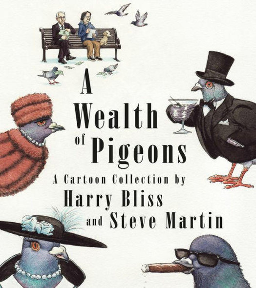 Celadon Books A Wealth of Pigeons A Cartoon Collection