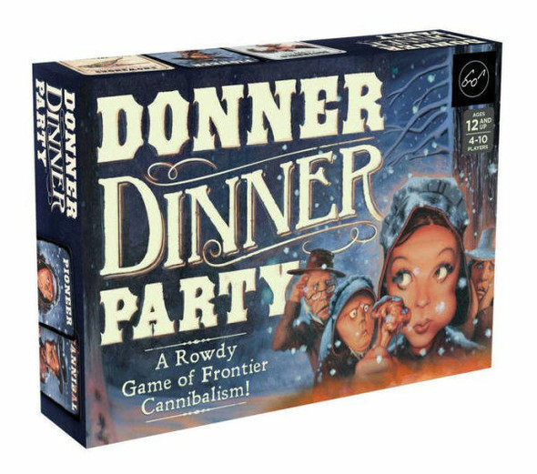 Chronicle Books LLC Donner Dinner Party A Rowdy Game of Frontier Cannibalism