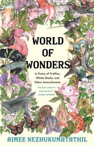 Milkweed Editions World of Wonders In Praise of Fireflies, Whale Sharks, and Other Astonishments