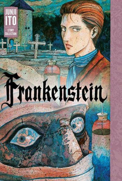 VIZ Media LLC Frankenstein Junji Ito Story Collection