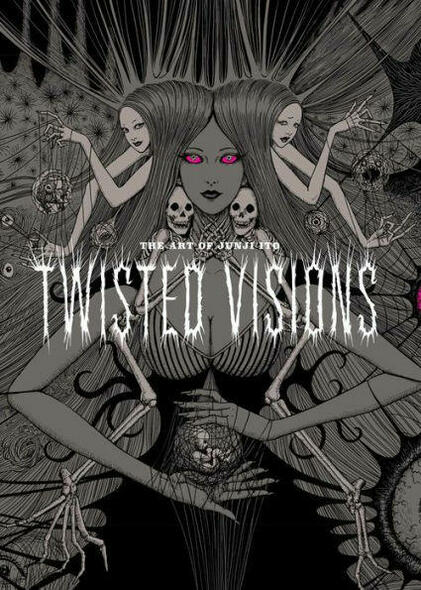 VIZ Media LLC The Art of Junji Ito Twisted Visions