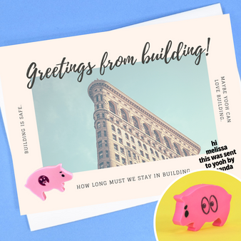 greetings from building!