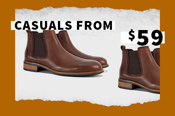 SALE CASUALS FROM $59