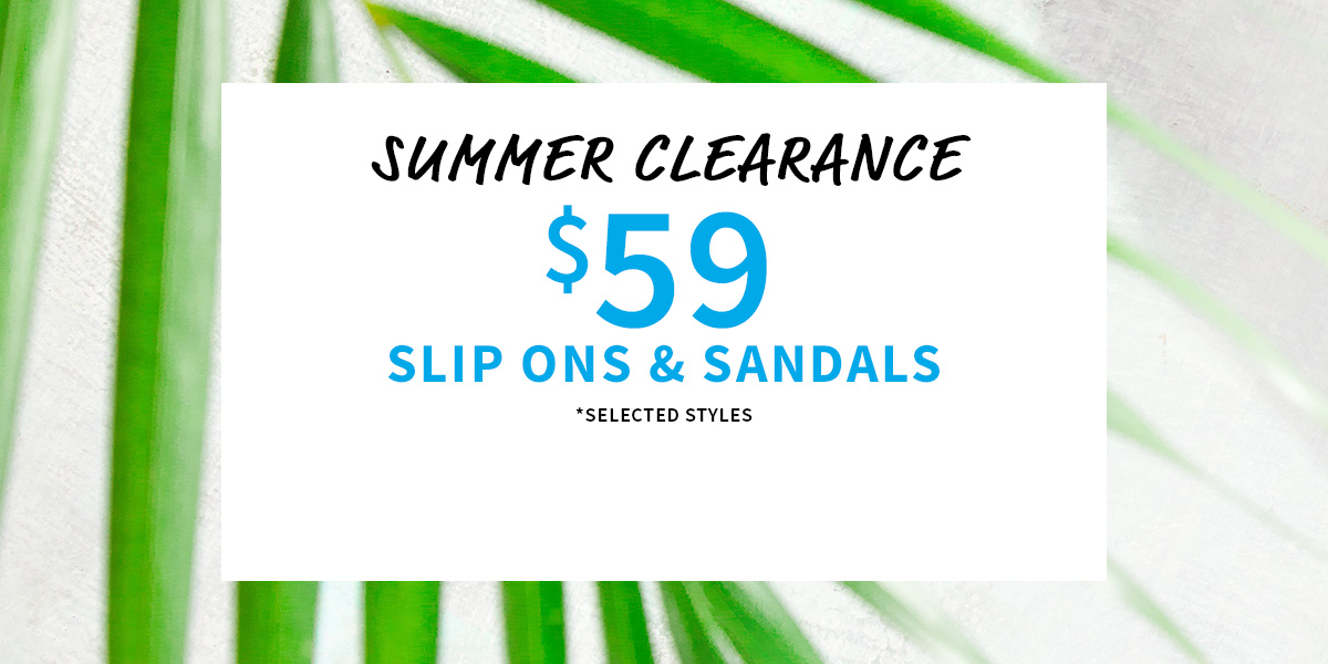 $59 Summer Sandals and Slip Ons
