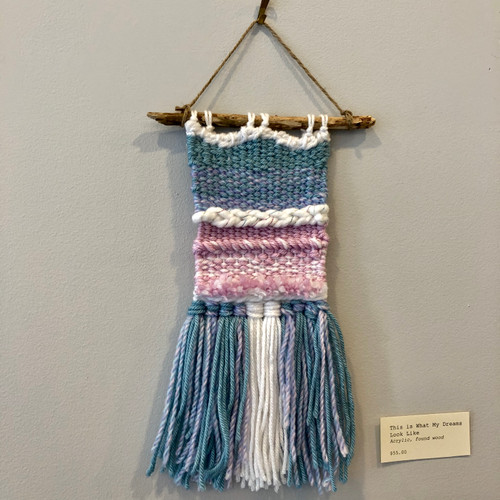 LOCAL ART - Weaving - This is What My Dreams Look Like