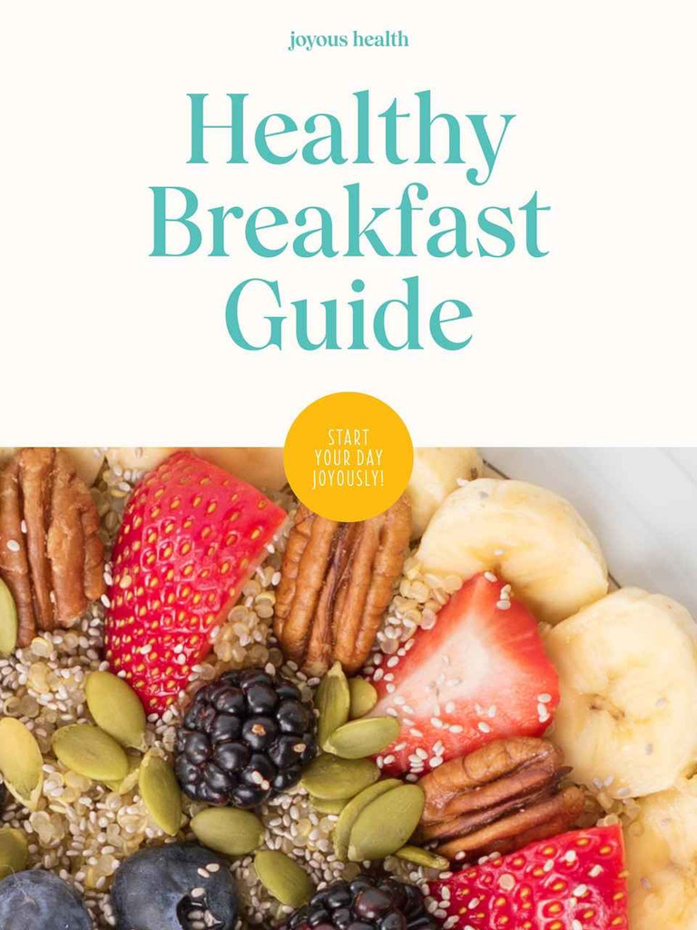 Joyous Health Healthy Breakfast Guide