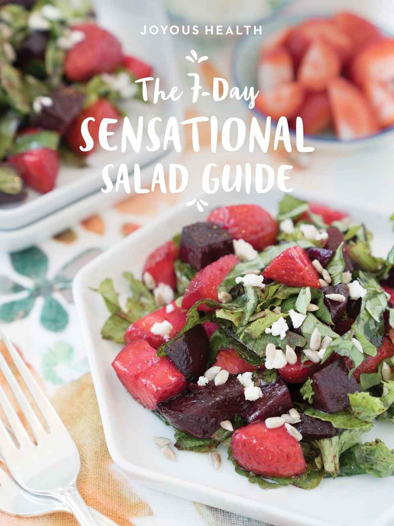 Joyous Health The 7-Day Sensational Salad Guide