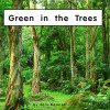 Green in the Trees - Level A/1