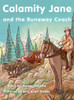 Calamity Jane and the Runaway Coach - Level K/18
