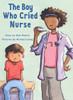 The Boy Who Cried Nurse - Level H/13