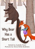 Why Bear Has a Short Tail - Level J/16