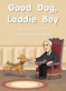 Good Dog, Laddie Boy - Level K/18