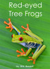Red-eyed Tree Frogs - Level H/13