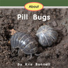 About Pill Bugs - Level F/10