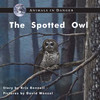 The Spotted Owl - Level E/7