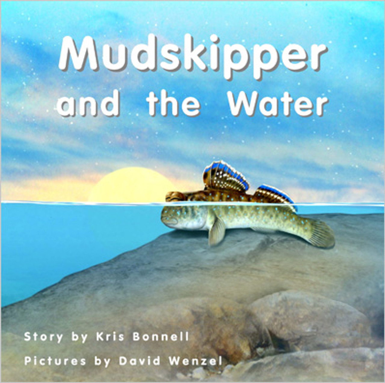 Mudskipper and The Water - Level D/6